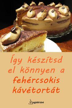Kávétorta recept képekkel, videókkal. #recept #kávé Tiramisu, Fondant, Cakes, Ethnic Recipes, Food, Cake Makers, Kuchen, Essen, Cake