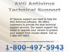 Neocon support tackle all type of problems occuring from virus.we support you to install the software or upgrade AVG antivirus.Our experts give you 100% satisfactory result within a minute.Call us 1-800-497-5943. #AVG #Antivirus #Technical #Support http://www.avgantivirustechnicalsupportnumber.com