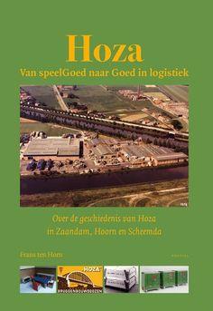 Hoza, van Speelgoed naar Goed in logistiek (Zaandam, Hoorn, Scheemda). Desktop Screenshot