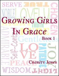 Growing Girls In Grace, Book 1 A girls Bible study that includes crafts.  For girls 4-14.