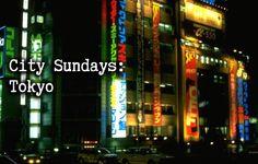 City Sundays: Tokyo