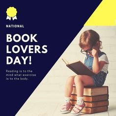 Reading is to the mind what exercise is to the body!  #NationalBookLoversDay #BookLovers #Books #Reading #Knowledge