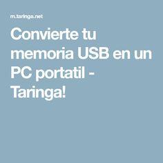 Convierte tu memoria USB en un PC portatil - Taringa!
