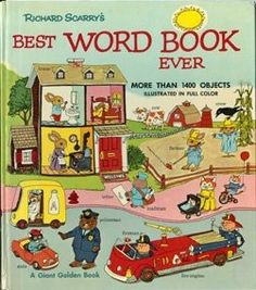 Best Word Book Ever by Richard Scarry. I loved Richard Scarry! Richard Scarry, My Childhood Memories, Childhood Toys, Vintage Children's Books, Vintage Games, Lectures, Cool Cartoons, My Children, Children Reading