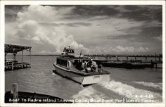 Real Photo Postcard Boat to Padre Island Leaving Colley Boat Dock Port Isabel, TX Going Fishing, Fly Fishing, Port Isabel Texas, Rio Grande Valley, South Padre Island, Fishing Techniques, Fishing Charters, Boat Dock, The Old Days