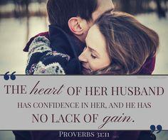 ... Proverbs 31:11 ...