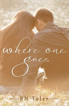 Where One Goes by BN Toler! #4ShootingStars #Paranormal  #Sorrow  This book was unique and intriguing.
