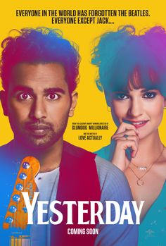 Directed by Danny Boyle. With Himesh Patel, Lily James, Sophia Di Martino, Ellise Chappell. A struggling musician realizes he's the only person on Earth who can remember The Beatles after waking up in an alternate timeline where they never existed. Kate Mckinnon, Lily James, Ed Sheeran, Best Movies Of 2019, Top Movies, Drama Movies, Love Actually, Yesterday Movie, The Princess Bride