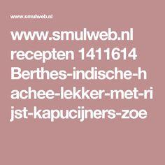 www.smulweb.nl recepten 1411614 Berthes-indische-hachee-lekker-met-rijst-kapucijners-zoe Chorizo, Custard, Paella, Slow Cooker, Food And Drink, Appetizers, Ravioli, Otter, Lunches