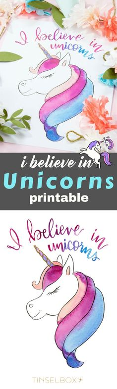 I believe in unicorns, and you should too. Mine ate my homework, lost my jacket and made a mess. But I love her anyway. Download our free printable Unicorn print. You can also use this on notecards. #unicorn #freeprintable #unicornparty via @tinselbox_