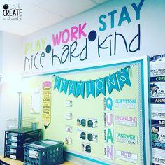 Play nice; work hard; stay kind