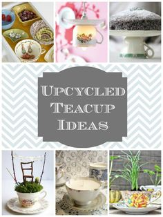 Ideas for all those cute teacups at Goodwill...