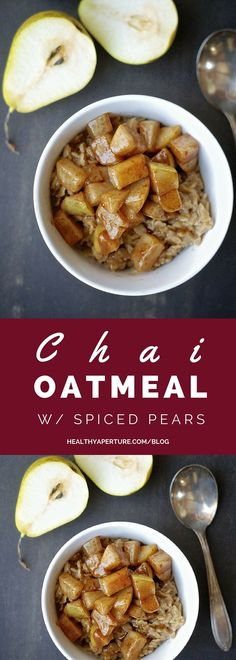 Add some delicious flavor to your morning oats with this recipe for Chai Oatmeal with Spiced & Buttered Pears!