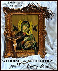 Catholic Mystical Theology for Every Soul