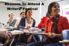 Attending a writers' festival can be inspiring and informative.