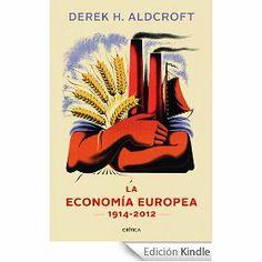 9781107609860g 180272 economa pinterest la economa europea 1914 2012 derek h aldcroft steven morewood fandeluxe Choice Image