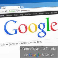 Como crear una Cuenta de Google Adsense