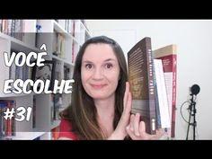 Você Escolhe #31 + O que eu estou lendo | Tatiana feltrin