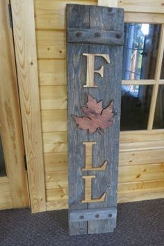 Recycled Wooden Shutter Sign for Fall Fall Fall decor, Fall diy fall wood crafts - Diy Fall Crafts Into The Woods, Pallet Crafts, Pallet Art, Barn Wood Crafts, Diy Wooden Crafts, Pallet Kids, Rustic Crafts, Front Porch Signs, Front Porches