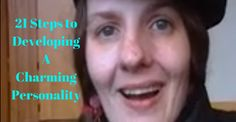 21 Steps to Developing A Charming Personality Have you ever wanted to develop a charming Revolution, Blog, Image, Blogging