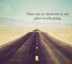 no short cuts