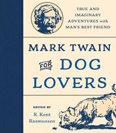 Animal communication theory information and influence pdf mark twain for dog lovers true and imaginary adventures with mans best friend pdf fandeluxe Image collections