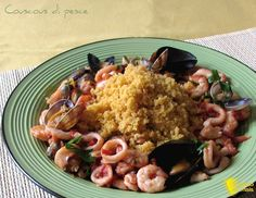 Couscous di pesce con frutti di mare (ricetta passo passo). Come preparare il couscous di pesce con gamberi, calamari, cozze e vongole piatto unico saporito
