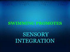Swimming Promote Sensory Integration by Lana Whitehead
