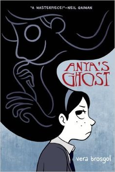 Anya's Ghost: A guest review by the lovely Selah Janel continues her exploration of graphic novels and why we need them in our lives!