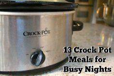 13 Crock Pot Meals for Busy Nights - One Hundred Dollars a Month Crockpot Dishes, Crock Pot Slow Cooker, Crock Pot Cooking, Slow Cooker Recipes, Crockpot Recipes, Cooking Recipes, Healthy Recipes, Cooking Ideas, Healthy Foods