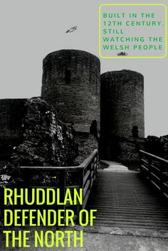 Edward the 1st went on what could only be described as a castle crusade in North Wales.  Rhuddlan Castle I am talking about was constructed fully in 1277