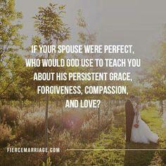 God's grace through my spouse.