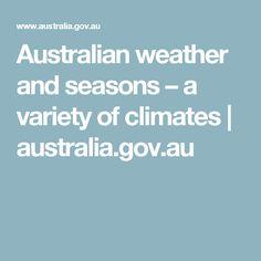 Australian weather and seasons – a variety of climates  | australia.gov.au
