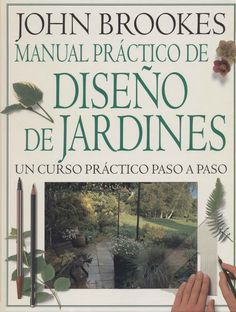 Brookes John - Manual Practico de Diseño de Jardines - Documents