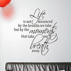 Words What Measure Your Life Wall Stickers