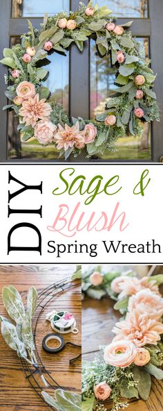 DIY Sage and Blush Spring Wreath | A step-by-step tutorial for making a spring wreath from scratch using artificial sage greenery and blush flowers for soft, romantic style. #springdecor #diywreath