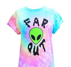 Far Out Alien T shirt, featuring our new design! Each shirt is hand dyed in a rainbow pastel swirl similar the the main picture, but will differ