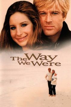 romantic comedy--The Way We Were