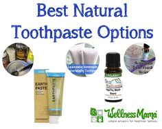 Best Natural Toothpaste Options + a DIY Option
