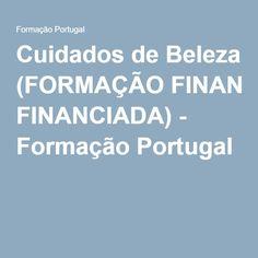 Cuidados de Beleza (FORMAÇÃO FINANCIADA) - Formação Portugal