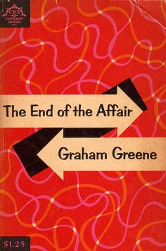 The End of THe Affair Graham Greene   NMB has book
