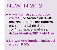 New professional development course at #AIHCE 2012: 4-gas monitor/PID field use