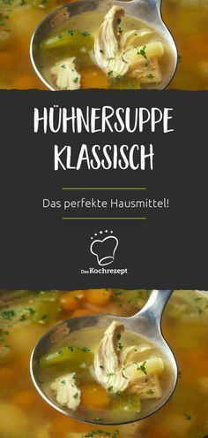 Hühnersuppe klassisch Chicken soup – the perfect home remedy to strengthen the immune system and protect against colds and flu. Classic chicken soup in particular does a good job here and is easy to make yourself! # Chicken soup # home remedies How To Cook Cauliflower, Cauliflower Recipes, Healthy Chicken Recipes, Turkey Recipes, Wonton Recipes, Fish Recipes, Meat Recipes, Mexican Food Recipes, Ethnic Recipes