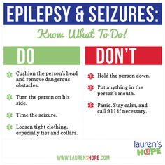 Know what to do in the event of a seizure! #Epilepsy ...........I think every person in our family should learn this info...:)