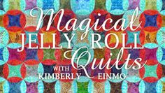 Magical Jelly Roll Quilts - beginner class http://quilting.myfavoritecraft.org/how-to-quilt/