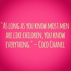#lol #quotes #cocochanel #women #life #love