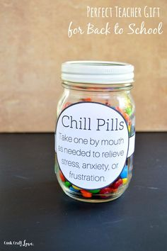 DIY Chill Pill Teacher Gift