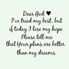 Inspirational Quotes: I think this all the time. Top Inspirational Quotes Quote Description I think this all the time. Good Quotes, Quotes To Live By, Me Quotes, Inspirational Quotes, Faith Quotes, Prayer Quotes, Dear God Quotes, Plans Quotes, Short Quotes
