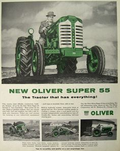 Original vintage magazine ad for the Oliver Super 55 Tractor. Tagline or sample ad copy: The tractor that has everything Publication Year: 1954 Approximate Ad Size (in inches): x Condition: VG to EX Antique Tractors, Vintage Tractors, Old Tractors, Vintage Farm, Tractor Logo, Cat Farm, Farm Humor, Brewery Design, Classic Tractor