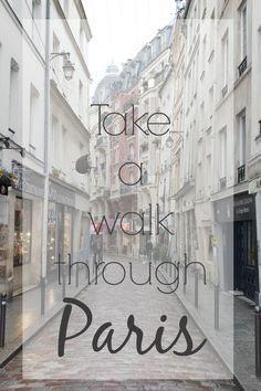 A Complete Guide to Visiting Paris: Walking Around the City